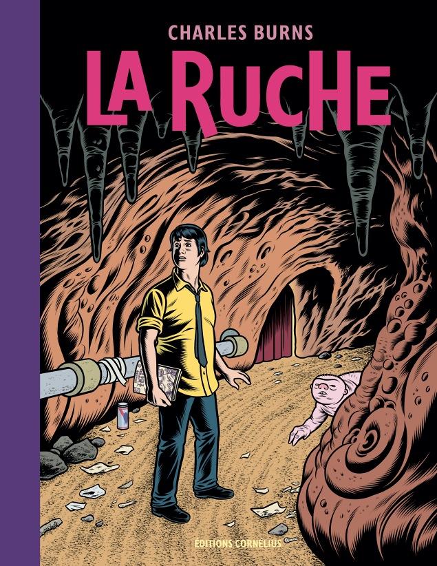 La Ruche- Charles Burns (Image via Cornelius ed.)
