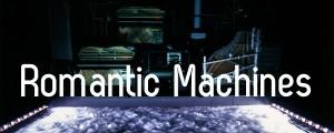 Stifter's Dinge. Romantic Machines.