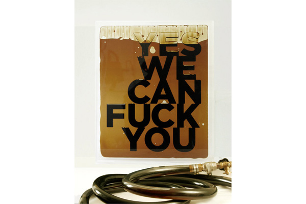 Andrei Molodkin, 'Yes we can fuck you' (2012). Image courtesy of Blue Square Gallery.