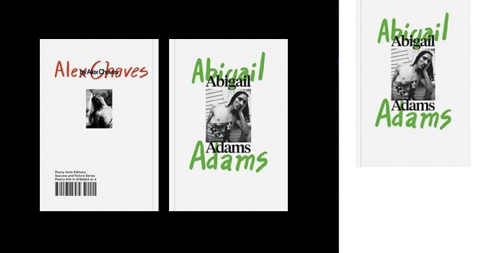 Alex Chaves, AbigailAdams, pub. Penny-Ante Editions (2015).