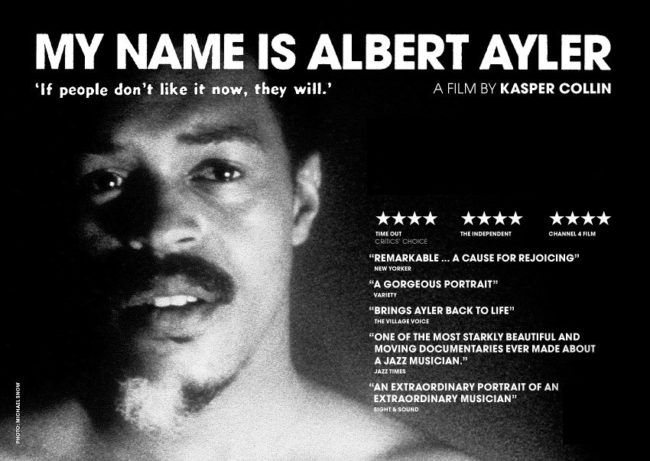 Poster for My Name is Albert Ayler (2006) by Kasper Collin.